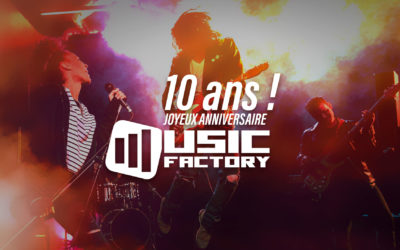 Music Factory : 10 ans déjà !